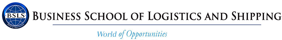 BUSINESS SCHOOL OF LOGISTICS AND SHIPPING